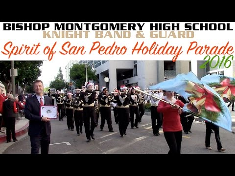 Bishop Montgomery High School: San Pedro Holiday Parade 2016