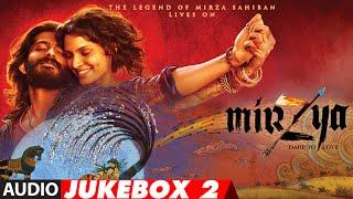 MIRZYA Full Movie Songs (Audio) Jukebox 2 | Harshvardhan Kapoor, Saiyami Kher, Shankar Ehsaan Loy