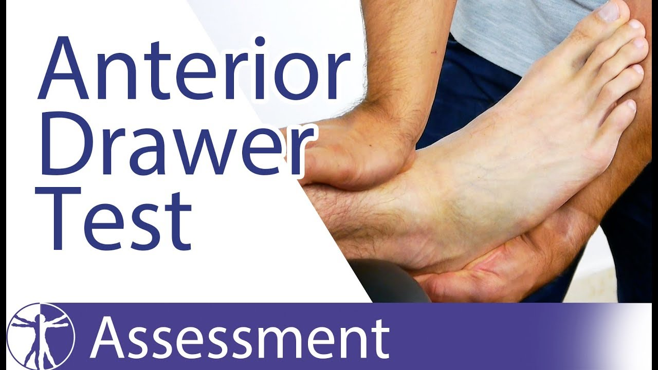 Anterior Drawer Test of the Ankle | Chronic Ankle Laxity ...