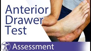 Anterior Drawer Test of the Ankle | Chronic Ankle Laxity & Anterior Talofibular Ligament Rupture