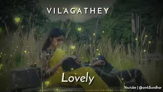 Vilagathey😭album song bgm video song WhatsApp status 💓 from Vilagathey album