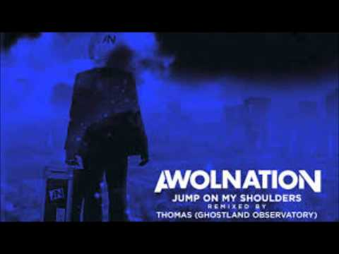 AWOLNATION-JUMP ON MY SHOULDERS INSTRUMENTAL