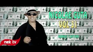Repeat youtube video NICOLAE GUTA VOL 31 - SUPER MIX - O ORA DE MANELE NONSTOP