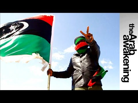 Featured Documentaries - Arab Awakening - Libya: Through the fire