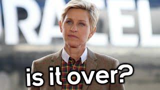 Is Ellen's Career Finally Over?