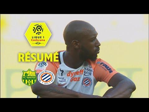 FC Nantes - Montpellier Hérault SC ( 0-2 ) - Résumé - (FCN - MHSC) / 2017-18