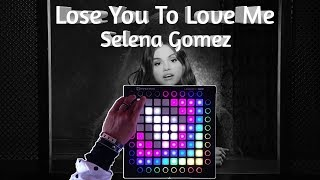 Selena Gomez - Lose You To Love Me (enjoy timm remix) || Launchpad Cover