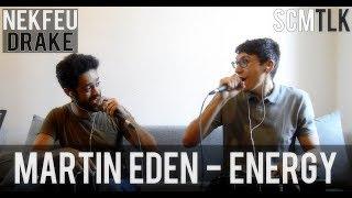 Martin Eden - Energy Cover (Nekfeu / Drake) by Scam Talk