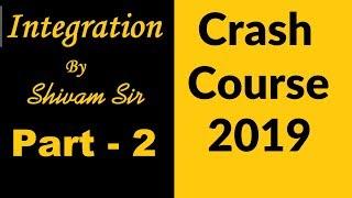 Integration Crash Course - JNU NIMCET JEE Mains and Advanecd