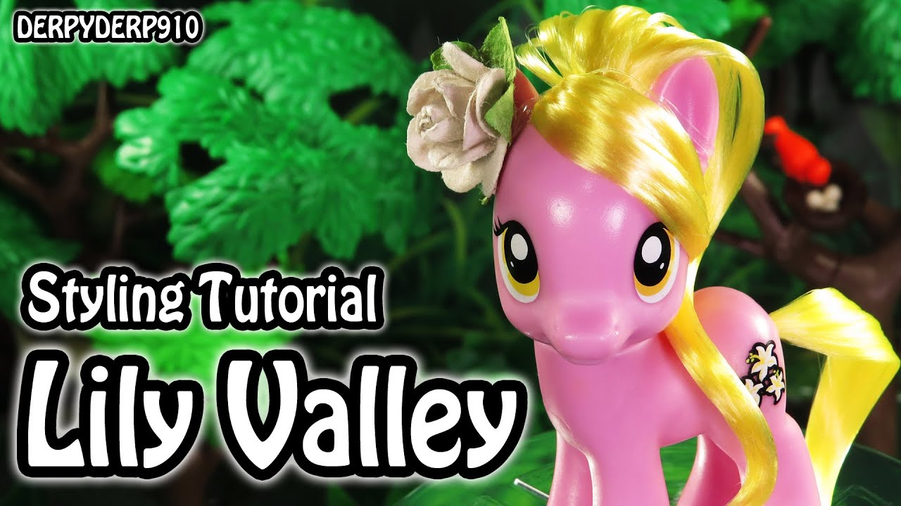 My Little Pony Lily Valley Hair Styling Tutorial How To