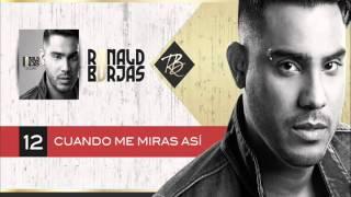 Ronald Borjas - Cuando me miras así (Da capo)