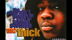 MC Thick - Only In America