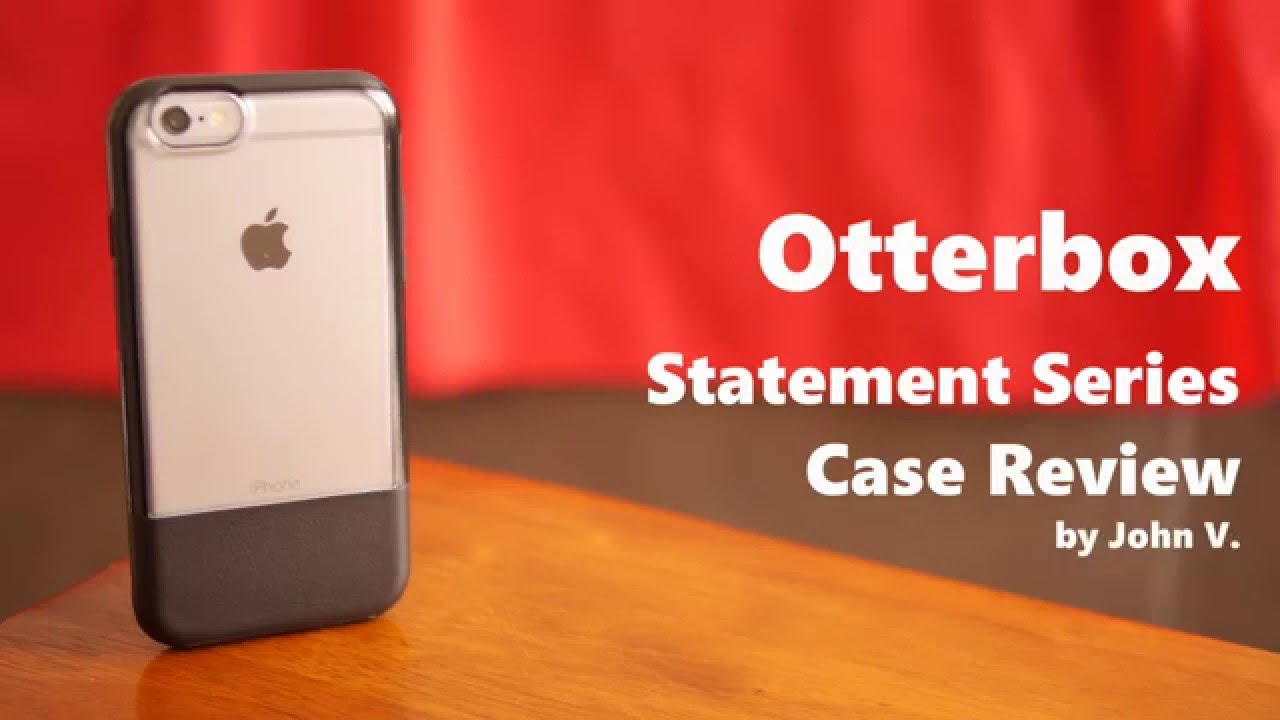 separation shoes f7dbd ca905 Otterbox Statement Series Case Review