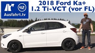 2018 Ford KA+ 1,2 Ti-VCT White - Kaufberatung, Test, Review