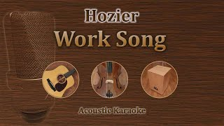 Work Song - Hozier (Acoustic Karaoke)