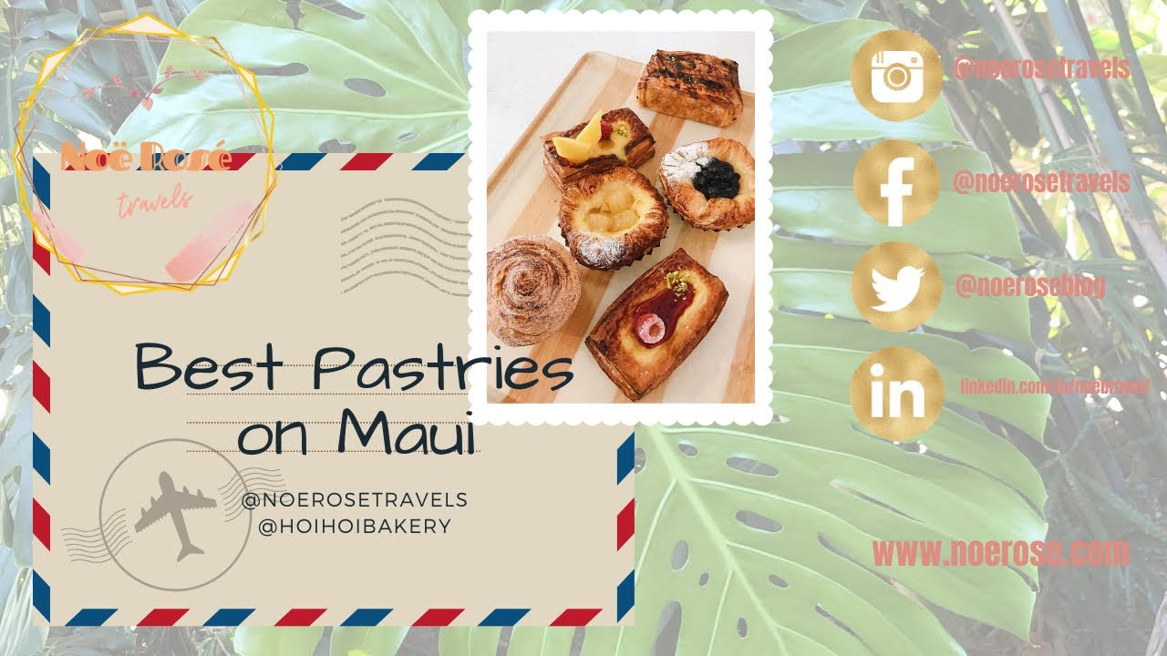 The Best Pastries on Maui