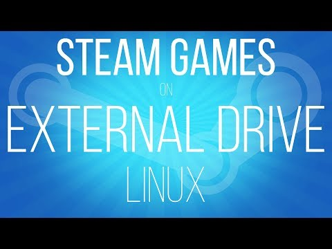 How To Install Steam Games To An External Or Second Hard Disk Drive In Ubuntu Linux