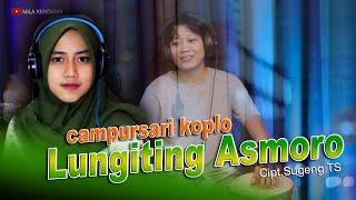 Lungiting Asmoro (Lumiting Asmoro) Campursari Koplo Mantul