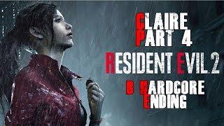 Ending Resident Evil Remake 2 Claire B Hardcore infinit LE 5l Part 4 l Gameplay FR
