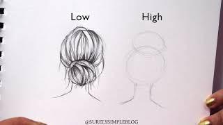 SURELYSIMPLE // HOW TO DRAW: HIGH VS. LOW BUN (Hair drawing + Art Journaling)