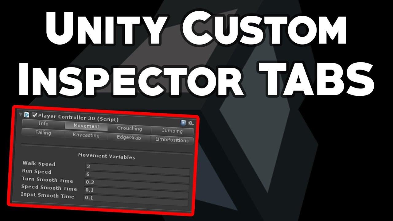 Unity Editor Scripting: Custom Inspector Tabs