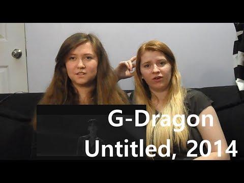 G-DRAGON - '무제(無題) (Untitled, 2014)' M/V Reaction
