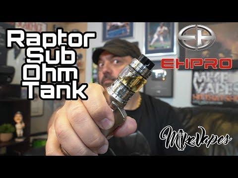 EHPRO Raptor Mesh Sub Ohm Tank Review