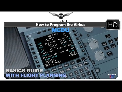 The Basics Of Flight Plan Programming Using The Airbus MCDU