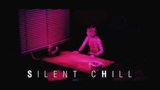 Silent Chill [Old Mix]