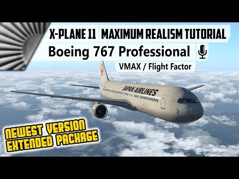 VMAX/FF Boeing 767 Professional ✈ Tutorial | New Extended Version