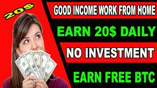 Good income work from home | Part time jobs | Earn 20$ Daily Without Investment