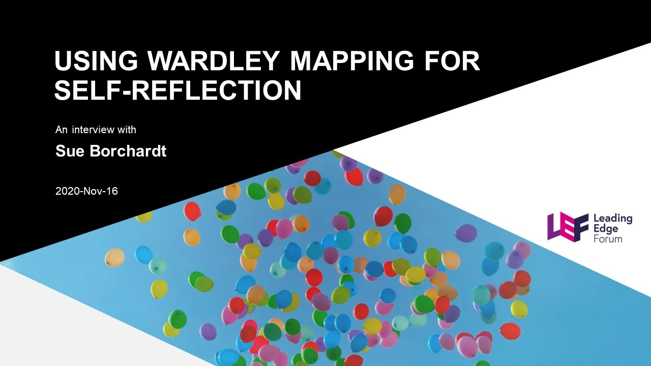 Wardley Mapping Spotlight - Sue Borchardt