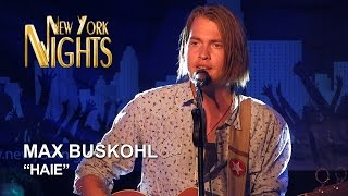 """""""Haie"""" by Max Buskohl @ New York Nights (08.10.2015) [HD]"""
