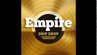 Download Empire Cast Instrumental - Drip Drop (feat. Yazz and Serayah McNeill) [Type Beat] MP3 song and Music Video