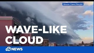 Giant wave-like cloud caught on camera