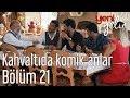 Yeni Gelin 21. Bölüm - Kahvaltıda Komik Anlar