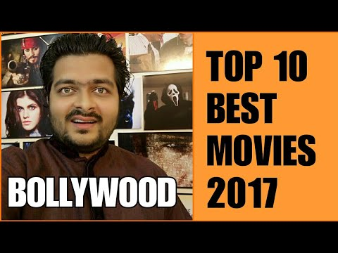 Top 10 Best Movies of 2017 | Bollywood