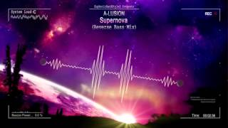A-Lusion - Supernova (Reverse Bass Mix) [HQ Original]