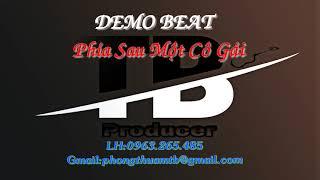 Phía Sau Một Cô Gái [Chàng Trai] Beat Remix_[ Tone Nữ ]