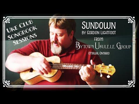 Sundown - Ukulele Club Songbook Series