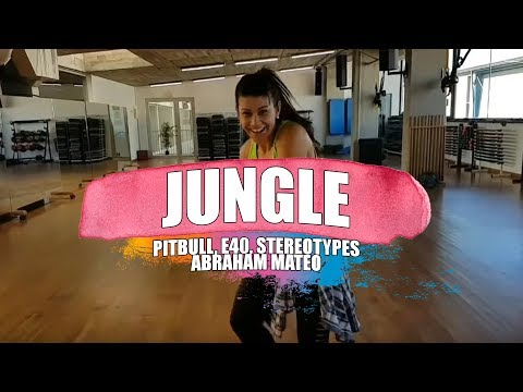 JUNGLE - Pitbull, Stereotypes, E40, Abraham Mateo/ ZUMBA Con MELISSA DA CRUZ