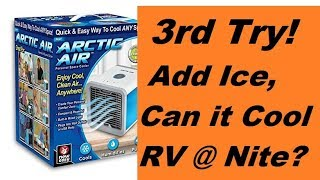 Arctic Cooler, 3rd Test, Add Ice & Test At Night