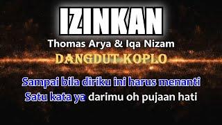IZINKAN - Thomas Arya & Iqa Nizam - Karaoke dangdut koplo (COVER) KORG Pa3X