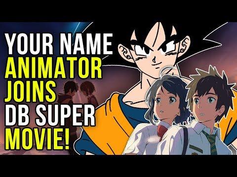 'Your Name.' Animator Joins Dragon Ball Super Movie (Kimi no Na wa)