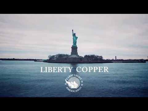 LIBERTY COPPER: The Full Story | #CARRYLIGHT