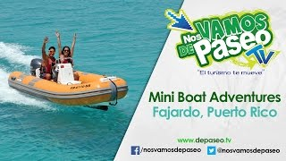 Mini Boats Adventures, Fajardo P.R.