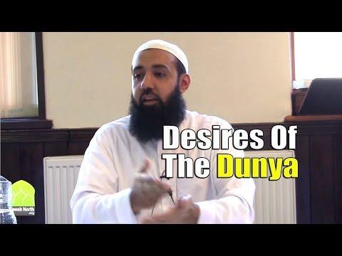 Desires Of The Dunya - Wasim Khan