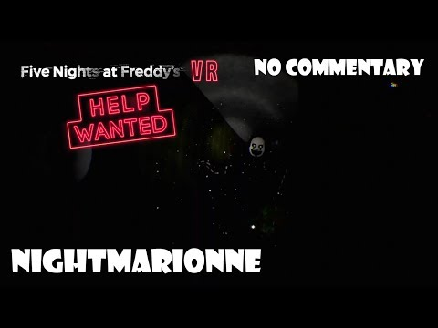 FNaF VR: HELP WANTED - Nightmarionne + Jumpscare (NO COMMENTARY)