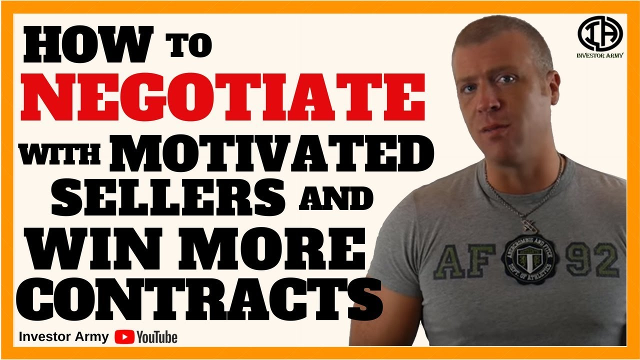 How To Negotiate With Motivated Sellers and Win More Contracts