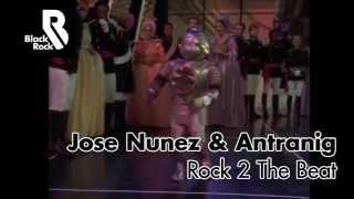 Jose Nunez & Antranig - Rock 2 The Beat (Music Video)